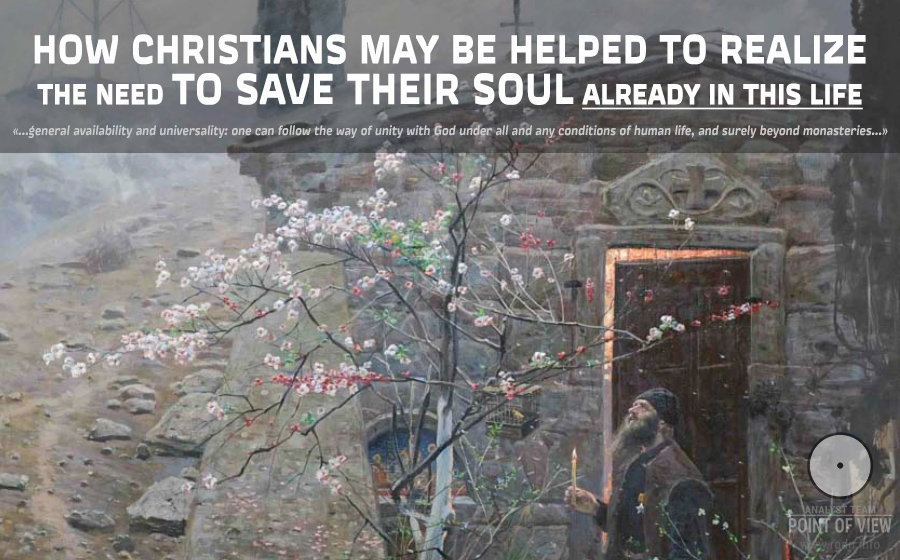 How Christians may be helped to realize the need to save their Soul already in this life