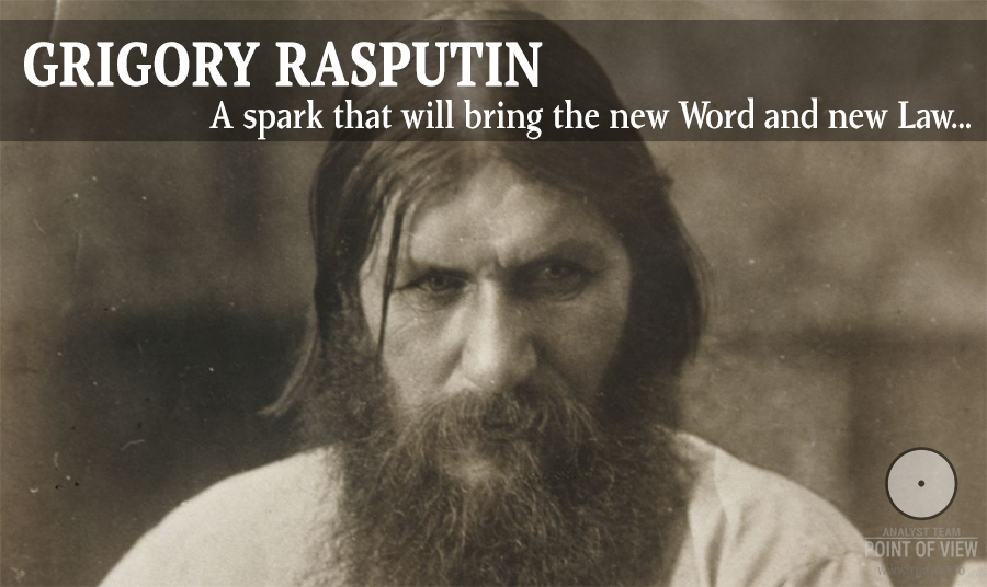 Grigory Rasputin. Spark that will bring the new Word and new Law