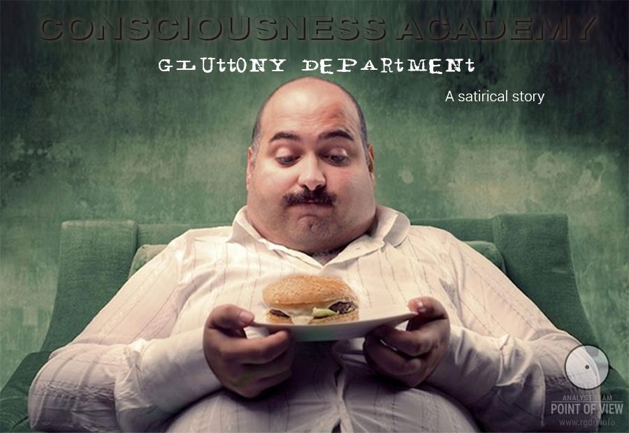 Consciousness Academy. Gluttony Department