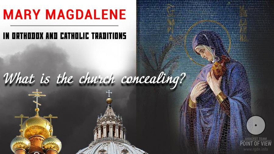 Mary Magdalene in Orthodox and Catholic traditions