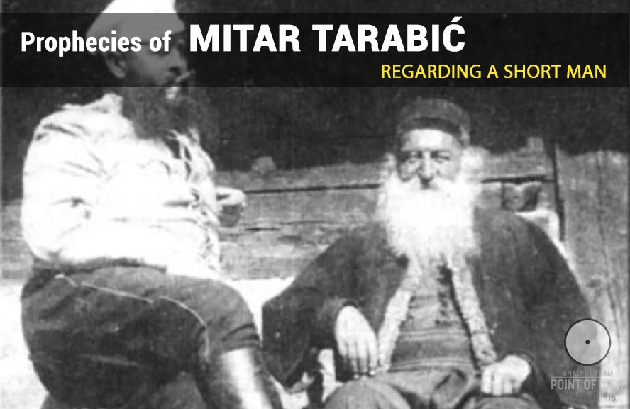Prophecies of Mitar Tarabić regarding a short man