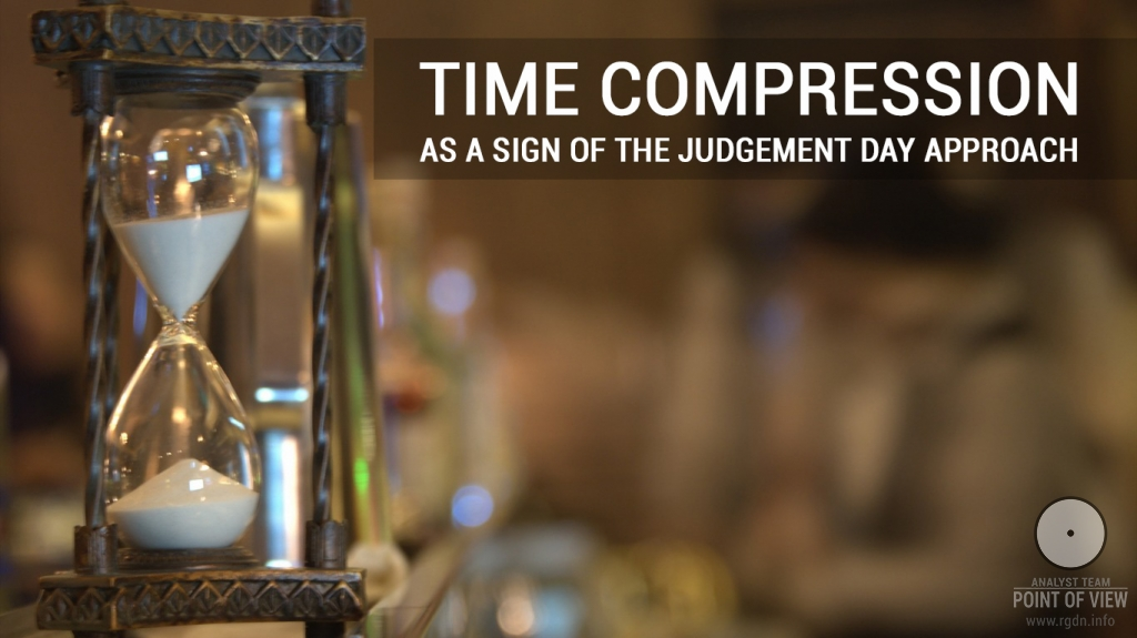 Time compression as a sign of the Judgement Day approach
