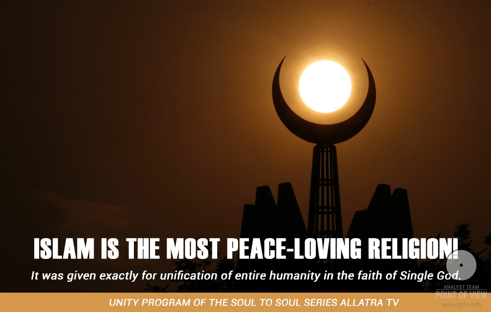 Islam is the most peace-loving religion!