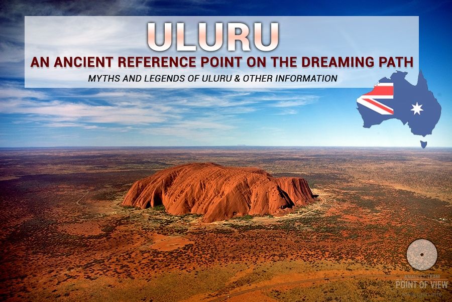Uluru: an ancient reference point on the Dreaming Path