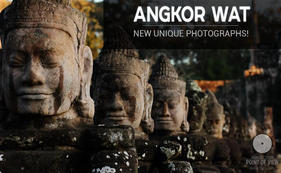 Angkor Wat. New unique photographs!