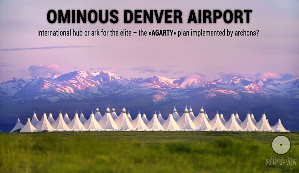 "Denver Airport (Colorado, USA): international hub or ark for the ""elite""?"