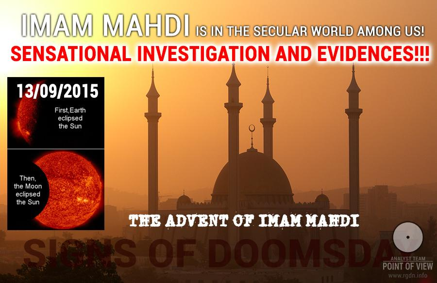 Imam Mahdi is in the secular world among us! Sensational