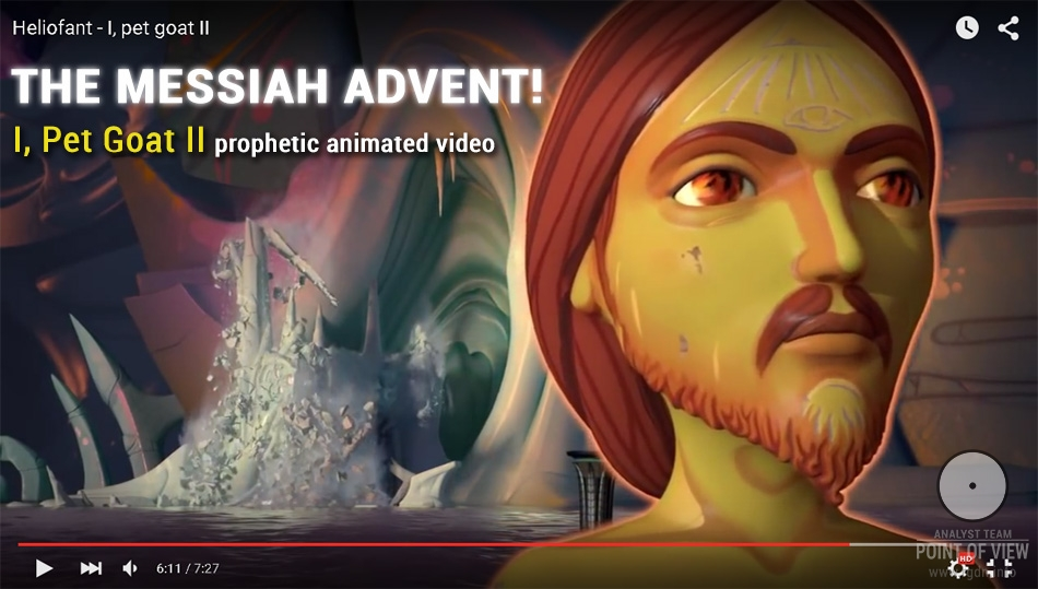 I, Pet Goat II by Heliofant. Prophetic animated video about the Messiah advent