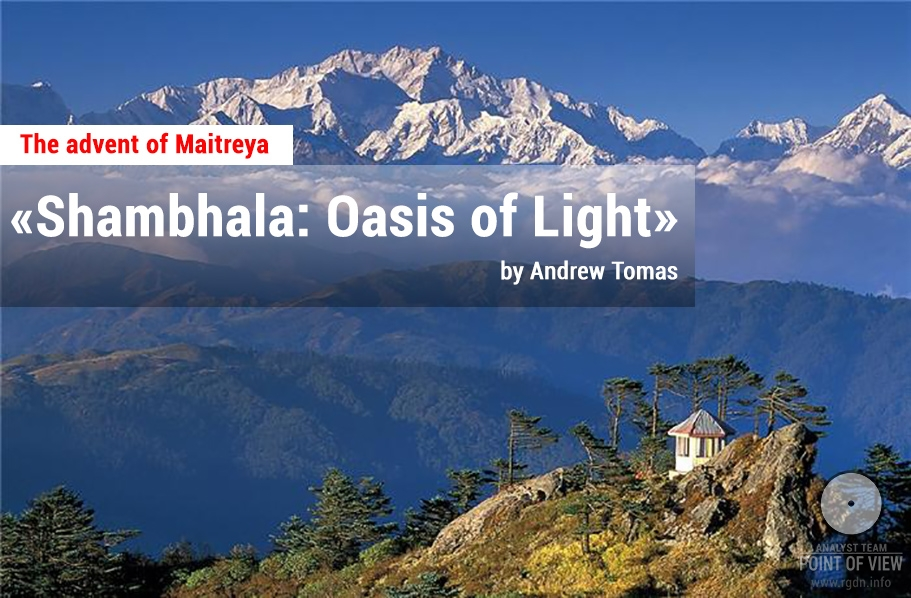 """Shambhala: Oasis of Light"" by Andrew Tomas. About the advent of Maitreya"