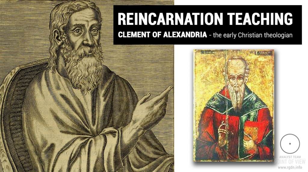 Reincarnation as the Soul's Way to God. Salvation Teaching by Clement of Alexandria