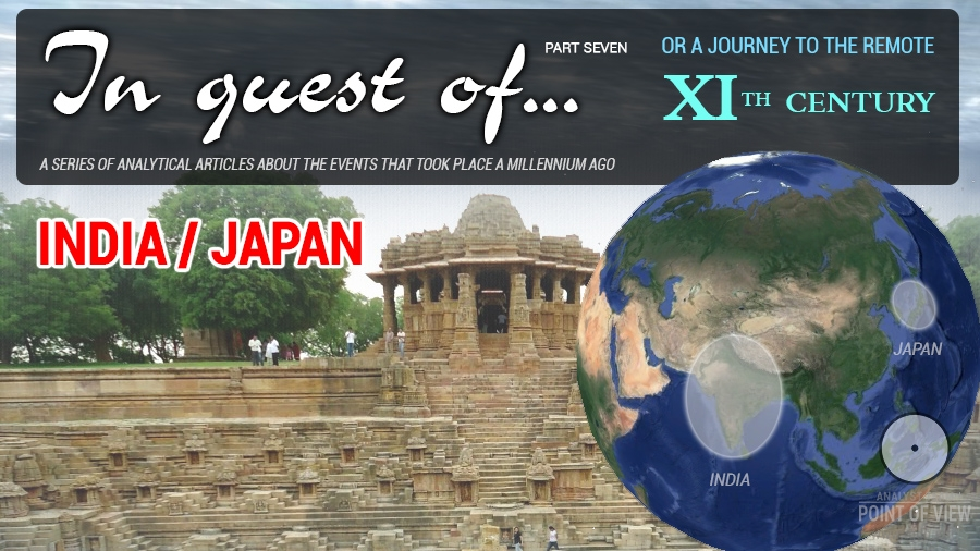 In quest of... The 11th century. India, Japan. Part Seven
