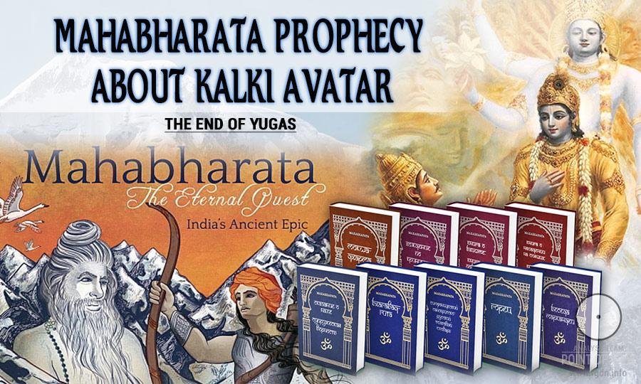 Mahabharata prophecy about Kalki Avatar. The end of Yugas