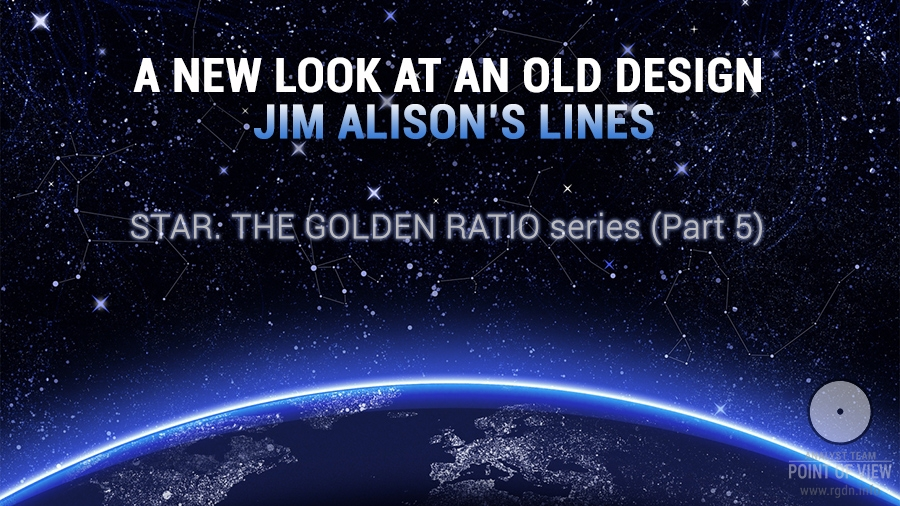 A new look at an old design. Jim Alison's lines: Star. The Golden Ratio – Part 5
