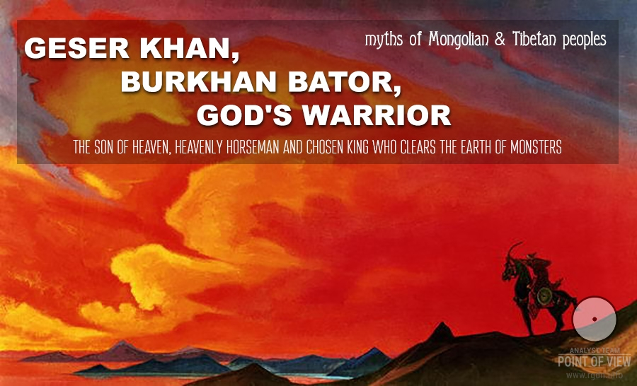 Turkic messiah Geser Khan, Burkhan Bator, or God's Warrior