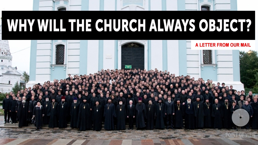 Why will the Church always object?