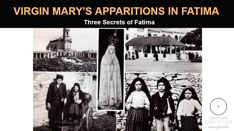Virgin Mary's apparitions in Fatima. Three Secrets of Fatima