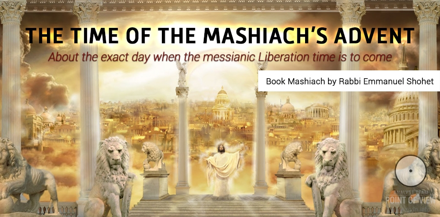 The time of the Mashiach's advent