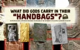 "What did Gods carry in their ""handbags""?"