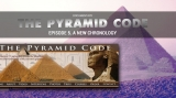 The Pyramid Code: Episode 5 – A New Chronology