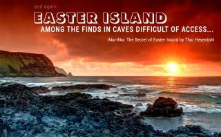 Среди находок неприступных пещер... И снова остров Пасхи.