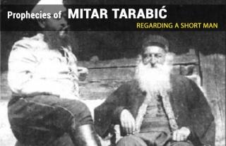 Пророчества Митара Тарабича о невысоком человеке.