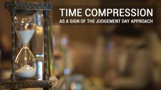 Сокращение времени, как знамение приближения Судного Дня