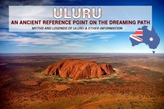Гора Улуру – древний ориентир на «Тропе сновидений».