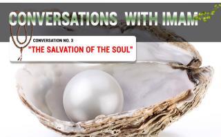 Беседы с Имамом. Третья: