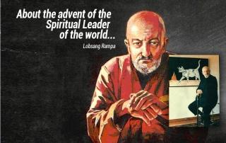 Лобсанг Рампа о Духовном лидере мира.
